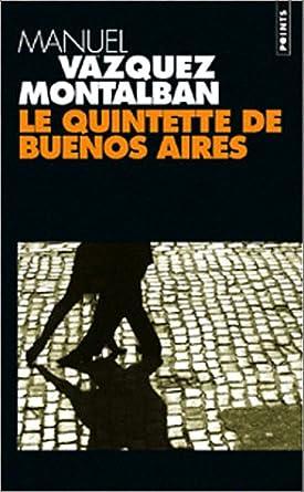 Le quintette de Buenos Aires - Manuel Vazquez Montalban