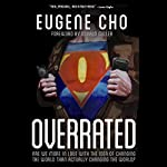 Overrated: Are We More in Love with the Idea of Changing the World Than Actually Changing the World? | Eugene Cho