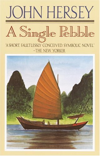 A Single Pebble by J. Hersey