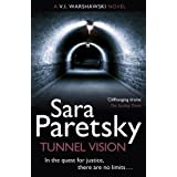 Tunnel Vision: 8: A V.I. Warshawski Novel (V I Warshawski 08)by Sara Paretsky