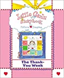 Little Girls Storybook: The Thank-you Week (Board Book)