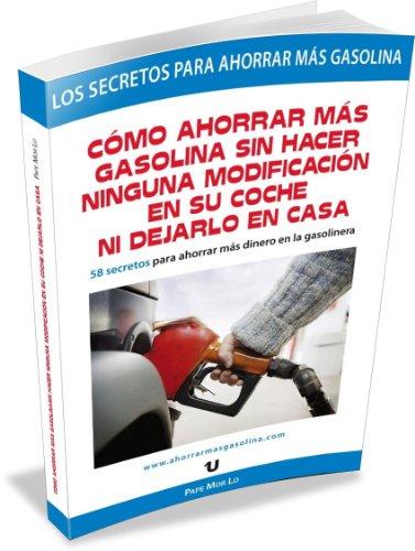 Comó Ahorrar Más Gasolina Sin Hacer Ninguna Modificación En Su Coche Ni Dejarlo En Casa