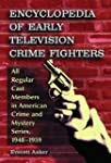 Encyclopedia of Early Television Crim...