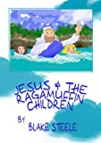 img - for Jesus and the Ragamuffin Children book / textbook / text book