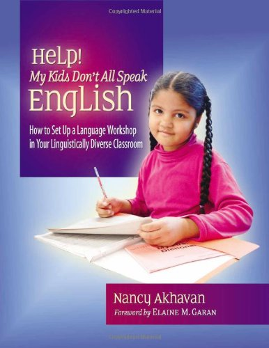 Help! My Kids Don't All Speak English: How to Set Up a...
