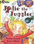 Collins Big Cat - Jodie the Juggler:...