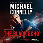 The Black Echo: Harry Bosch Series, Book 1 Audiobook by Michael Connelly Narrated by Dick Hill