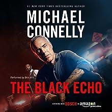 The Black Echo: Harry Bosch Series, Book 1 | Livre audio Auteur(s) : Michael Connelly Narrateur(s) : Dick Hill