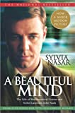Beautiful Mind: A Biography of John Forbes Nash, Jr., Winner of the Nobel Prize in Economics, 1994