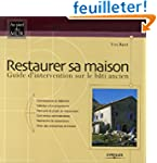 Restaurer sa maison : Guide d'interve...