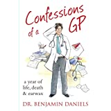 Confessions of a GP (The Confessions Series)by Benjamin Daniels
