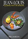 Jean-Louis, Cooking With the Seasons: Cooking With the Seasons