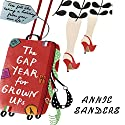 The Gap Year for Grownups (       UNABRIDGED) by Annie Sanders Narrated by Suzy Aitchison