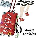 The Gap Year for Grownups | Annie Sanders