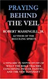 img - for Praying Behind the Veil book / textbook / text book