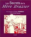 Les Secrets de la M�re Brazier, nouve...