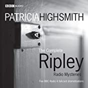 The Complete Ripley Radio Mysteries | [Patricia Highsmith]