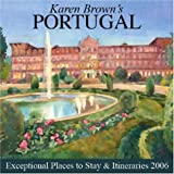 Karen Brown's Portugal: Exceptional Places to Stay & Itineraries 2006