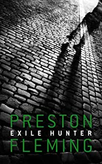 (FREE on 6/16) Exile Hunter by Preston Fleming - http://eBooksHabit.com