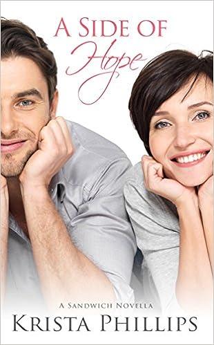 A Side of Hope: A Christian Inspirational Romance Novella (A Sandwich Romance)
