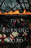 The Burning Road (0385332890) by Benson, Ann