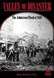 img - for Valley of Disaster: The Johnstown Flood of 1889 (Cover-to-Cover Chapter 2 Books: Natural Disasters) book / textbook / text book