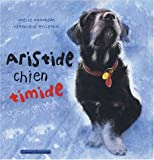 echange, troc Joëlle Rodoreda, Willemin - Aristide chien timide