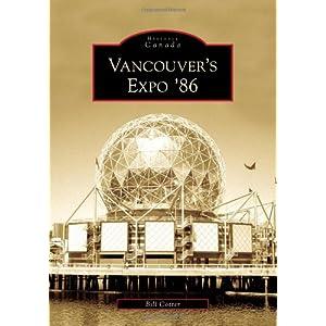 Vancouver's Expo '86 (Historic Canada)