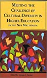 Meeting the Challenge of Cultural Diversity in Higher Education