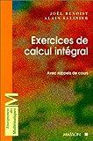 echange, troc Joël Benoist, Alain Salinier - Exercices de calcul intégral : Avec rappels de cours