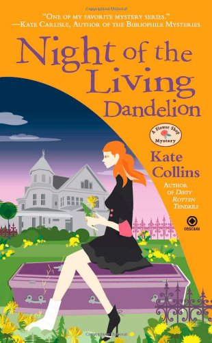 Image of Night of the Living Dandelion: A Flower Shop Mystery