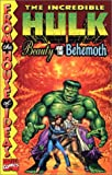 Incredible Hulk: Beauty and the Behemoth (0785106596) by Stan Lee