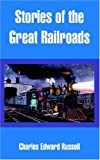 img - for Stories of the Great Railroads book / textbook / text book