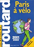 echange, troc Guide du Routard - Paris à vélo, 2001-2002