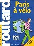 Paris � v�lo, 2001-2002