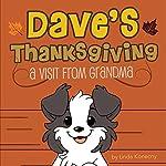 Dave's Thanksgiving: A Visit from Grandma | Linda Konecny