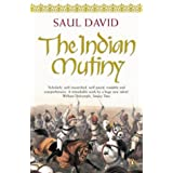 The Indian Mutiny: 1857by Saul David