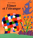 """Afficher """"Elmer et l'étranger"""""""
