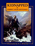 Kidnapped (Scribner's Illustrated Classics) (0684176343) by Robert Louis Stevenson
