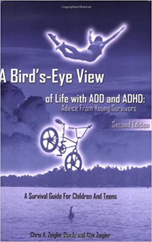 A Bird's-Eye View of Life with ADD and ADHD