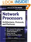 Network Processors : Architectures, Protocols and Platforms (Telecom Engineering)