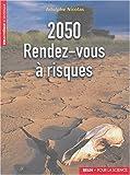 2050, rendez-vous à risques
