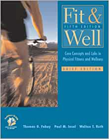 Principles and labs for fitness and wellness 12th edition