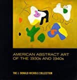 American Abstract Art of the 1930's and 1940's (Art History)