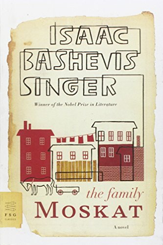 The Family Moskat: A Novel (FSG Classics) (Isaac Singer compare prices)