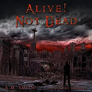 Alive! Not Dead! Audiobook