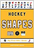 Hockey Shapes (My First NHL Book)
