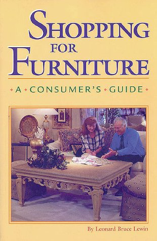 Shopping for Furniture: A Consumer&#39;s Guide