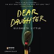 Dear Daughter | [Elizabeth Little]