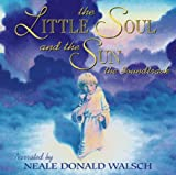 The Little Soul and the Sun the Soundtrack